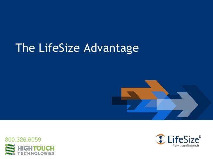 The LifeSize Advantage800.326.6059