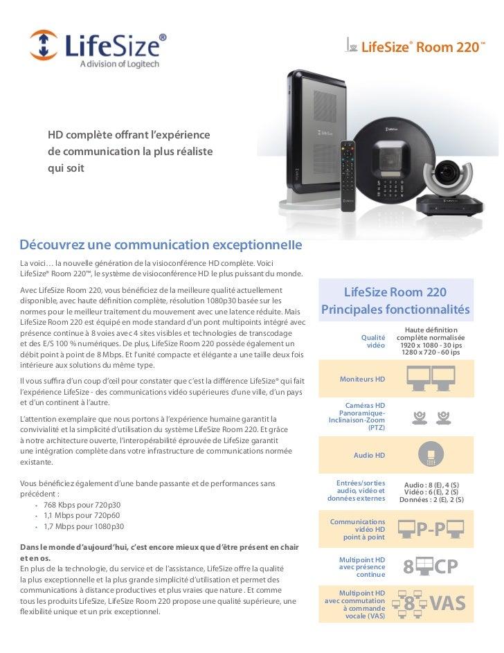 LifeSize® Room 220™        HD complète offrant l'expérience        de communication la plus réaliste        qui soitDécouv...