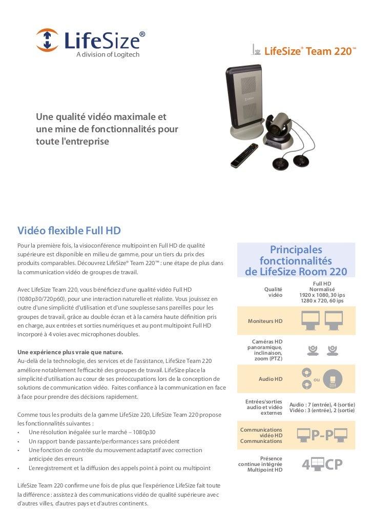LifeSize® Team 220™       Une qualité vidéo maximale et       une mine de fonctionnalités pour       toute lentrepriseVidé...