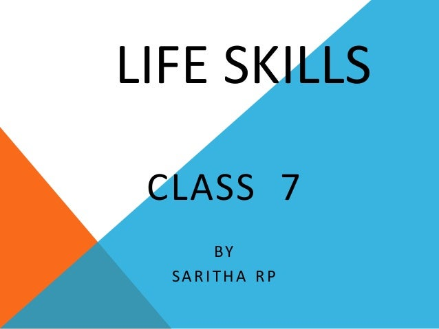 LIFE SKILLS CLASS 7 BY SARITHA RP