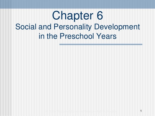 Chapter 6Social and Personality Development       in the Preschool Years        © 2006 Pearson Education/Prentice-Hall Pub...