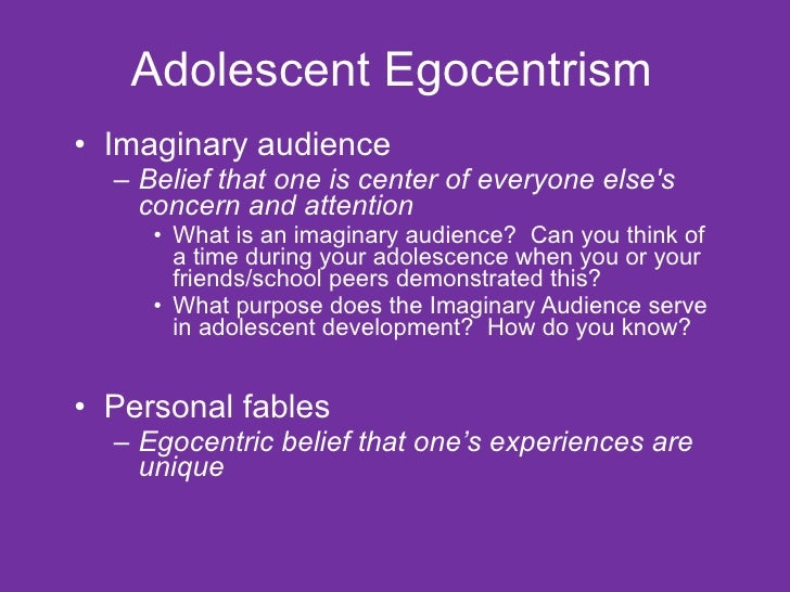 adolescent egocentrism Free adolescence egocentrism papers, essays, and research papers.