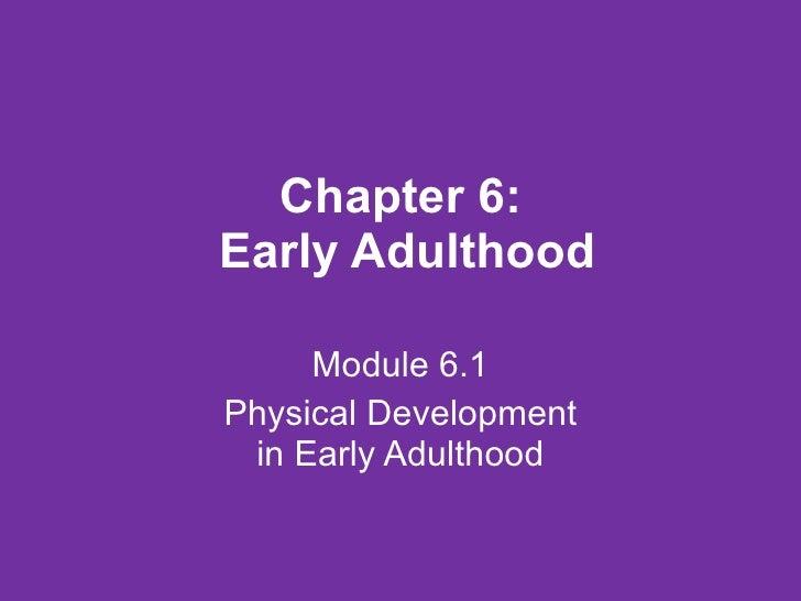Lifespan psychology   module 6.1 and 7.1