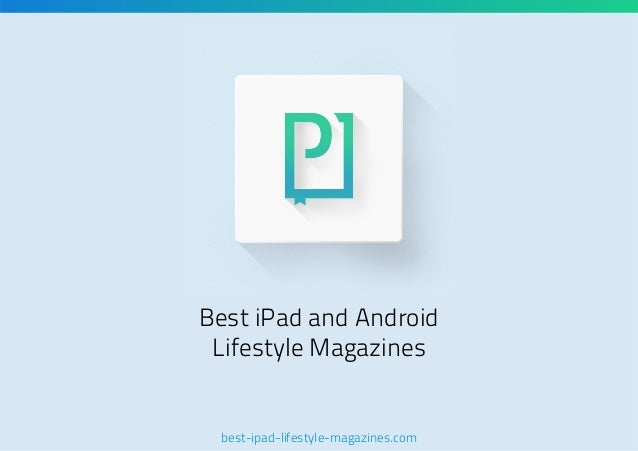 Best iPad and Android Lifestyle Magazines  best-ipad-lifestyle-magazines.com