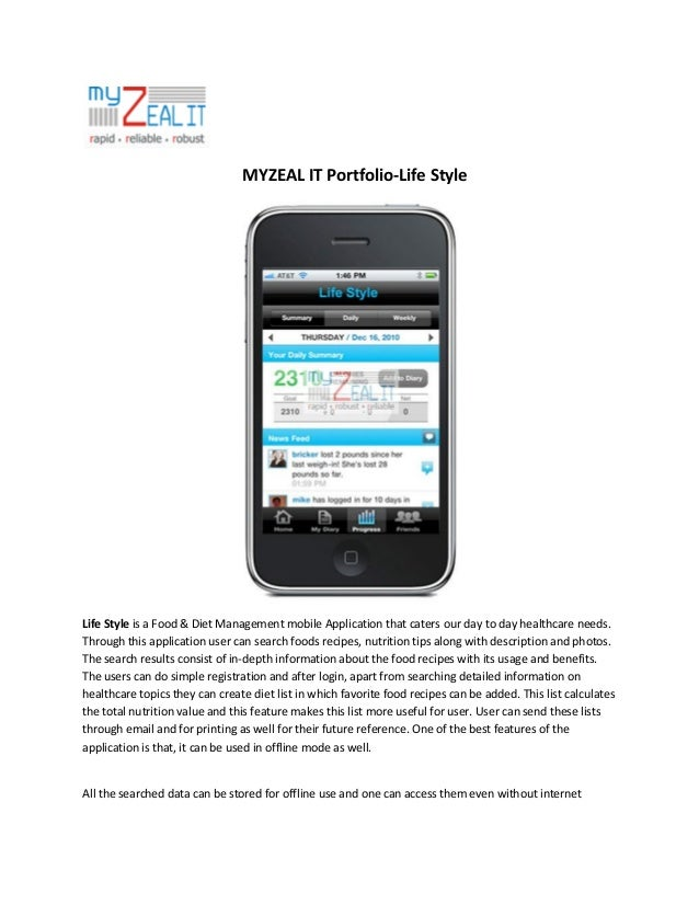 MYZEAL IT Portfolio-Life Style  Life Style is a Food & Diet Management mobile Application that caters our day to day healt...