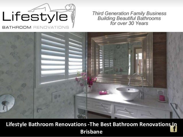 Lifestyle Bathroom Renovations -The Best Bathroom ...