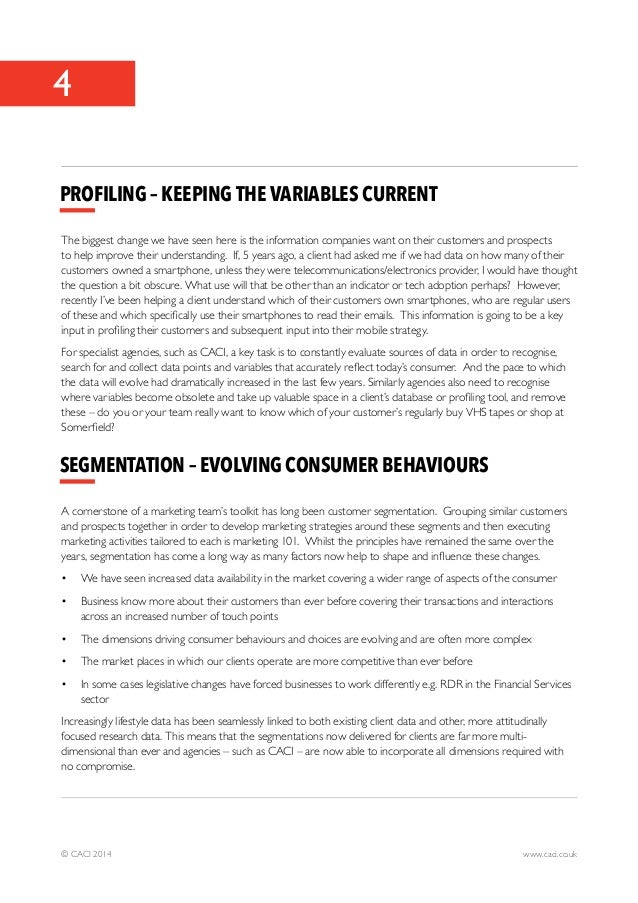4  Profiling – Keeping the variables current  The biggest change we have seen here is the information companies want on th...