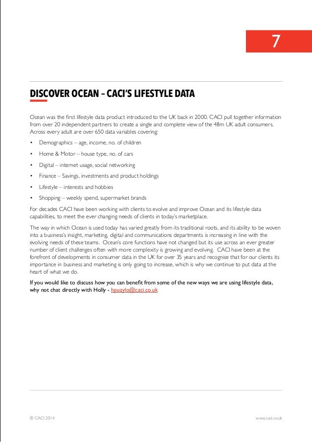 7  Discover OCEAN – CACI's Lifestyle Data  Ocean was the first lifestyle data product introduced to the UK back in 2000. C...