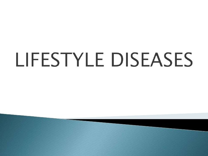 It is group of diseases, that areconnected with lifestyle of modern timesand life in big cities.The main causes these dise...
