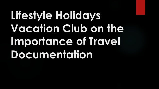 Lifestyle Holidays Vacation Club on the Importance of Travel Documentation