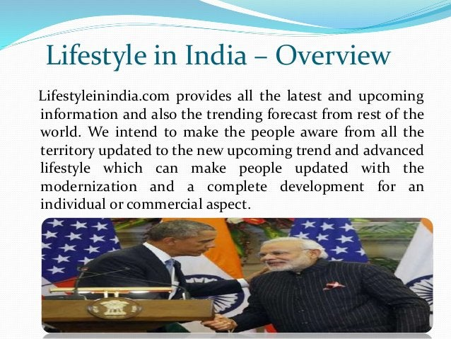Lifestyle in India – Overview Lifestyleinindia.com provides all the latest and upcoming information and also the trending ...