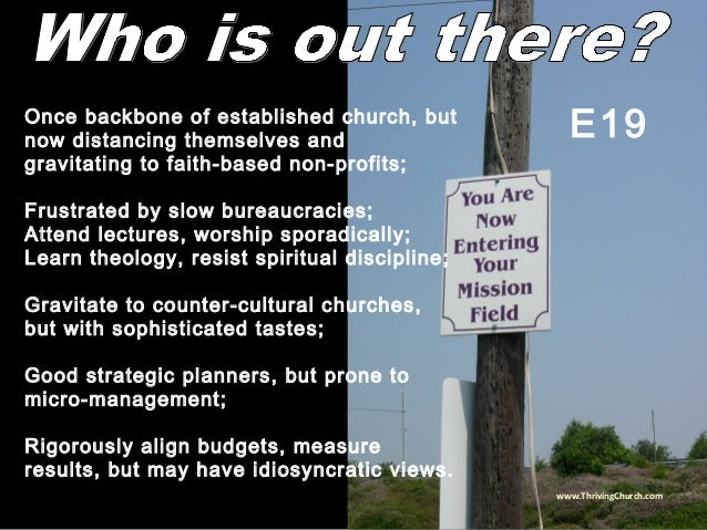 Once backbone of established church, but now distancing themselves and gravitating to faith-based non-profits; Frustrated ...