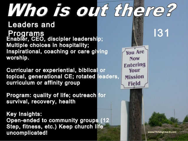 Enabler, CEO, discipler leadership; Multiple choices in hospitality; Inspirational, coaching or care giving worship. Curri...