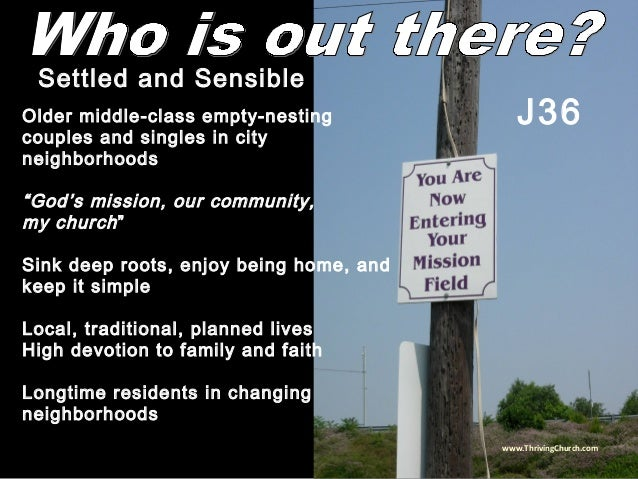 """Older middle-class empty-nesting couples and singles in city neighborhoods """"God's mission, our community, my church"""" Sink ..."""