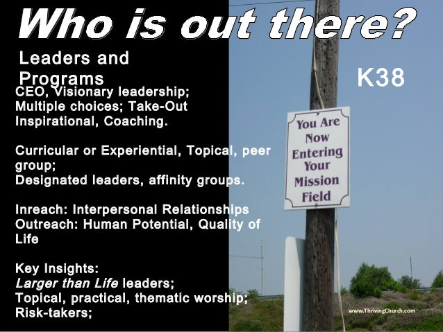 CEO, Visionary leadership; Multiple choices; Take-Out Inspirational, Coaching. Curricular or Experiential, Topical, peer g...