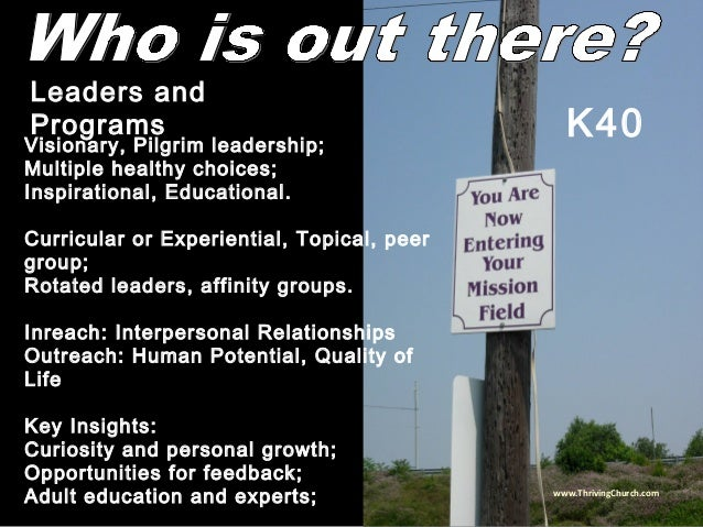 Visionary, Pilgrim leadership; Multiple healthy choices; Inspirational, Educational. Curricular or Experiential, Topical, ...