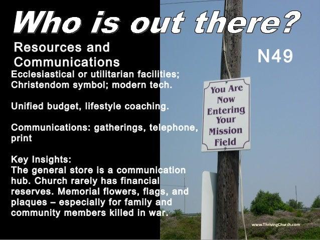 Ecclesiastical or utilitarian facilities; Christendom symbol; modern tech. Unified budget, lifestyle coaching. Communicati...