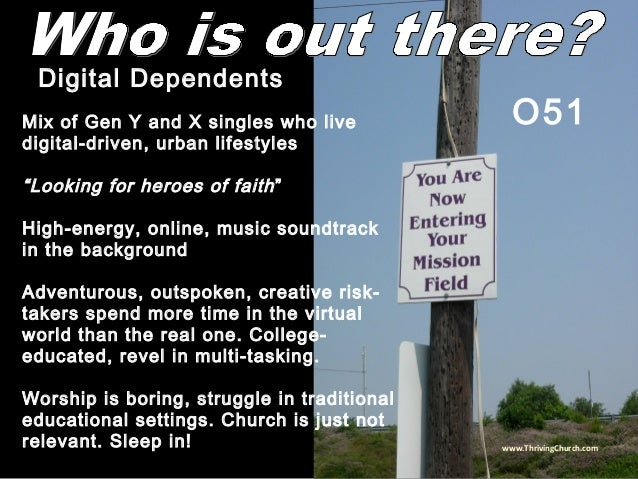 """Mix of Gen Y and X singles who live digital-driven, urban lifestyles """"Looking for heroes of faith"""" High-energy, online, mu..."""