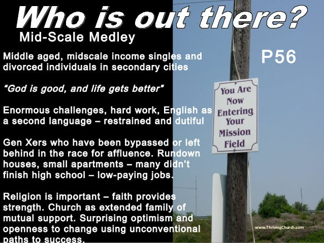 """Middle aged, midscale income singles and divorced individuals in secondary cities """"God is good, and life gets better"""" Enor..."""