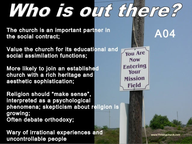The church is an important partner in the social contract; Value the church for its educational and social assimilation fu...