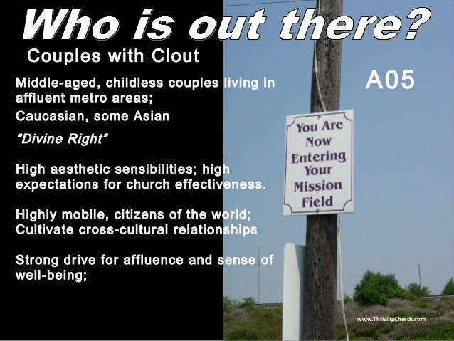 """Middle-aged, childless couples living in affluent metro areas; Caucasian, some Asian """"Divine Right"""" High aesthetic sensibi..."""