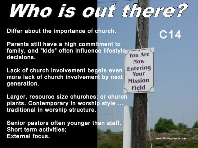 """Differ about the importance of church. Parents still have a high commitment to family, and """"kids"""" often influence lifestyl..."""