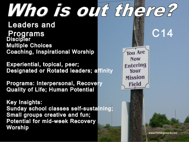 Discipler Multiple Choices Coaching, Inspirational Worship Experiential, topical, peer; Designated or Rotated leaders; aff...