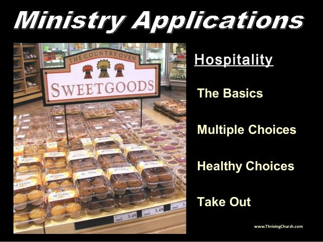Hospitality The Basics Multiple Choices Healthy Choices Take Out www.ThrivingChurch.com