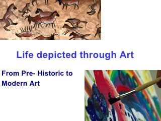 History of Art (Pre historic to Modern)