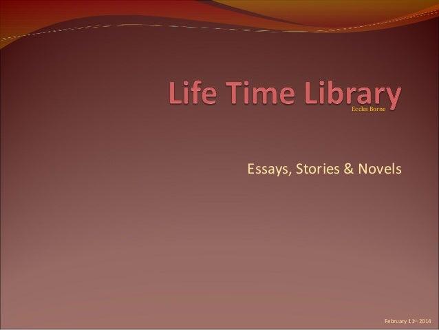 Eccles Borne  Essays, Stories & Novels  February 11th 2014