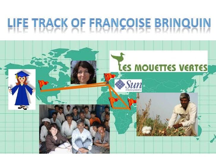 Life Track of Françoise Brinquin<br />
