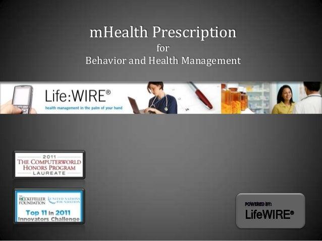 mHealth Prescription              forBehavior and Health Management