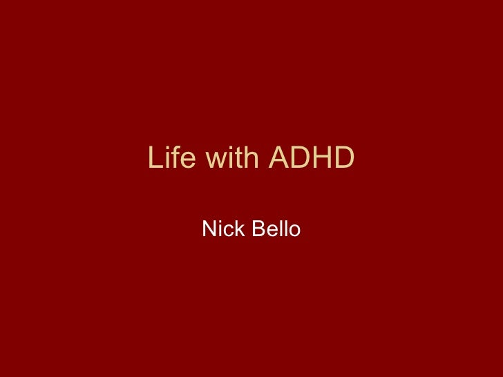 Life with ADHD Nick Bello