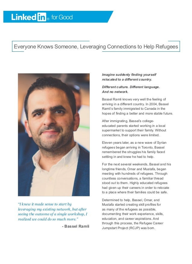 "Everyone Knows Someone, Leveraging Connections to Help Refugees ""I knew it made sense to start by leveraging my existing n..."