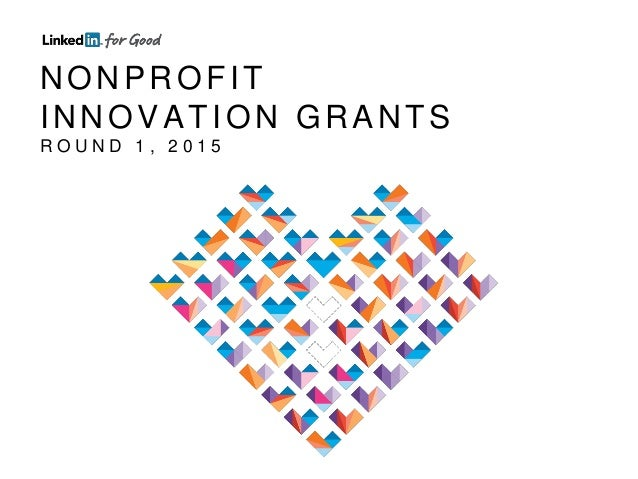 NONPROFIT INNOVATION GRANTS R O U N D 1 , 2 0 1 5