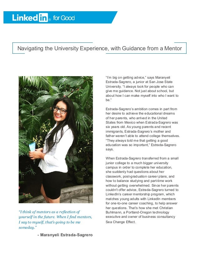 "Navigating the University Experience, with Guidance from a Mentor ""I think of mentors as a reflection of yourself in the f..."
