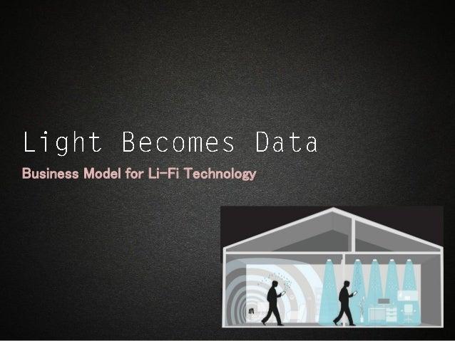 Business Model for Li-Fi Technology