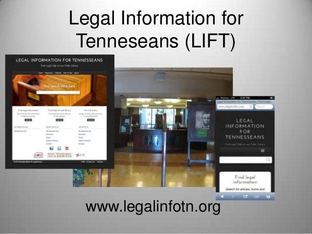 Legal Information for Tenneseans (LIFT)  www.legalinfotn.org