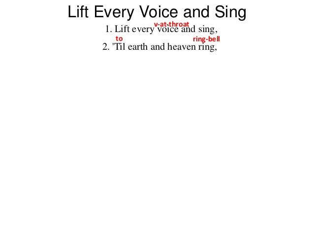 lift every voice and sing Facts about lift every voice and sing 5: i know why the caged bird sings i know why the caged bird sings is the title of the autobiography of maya angelou published.