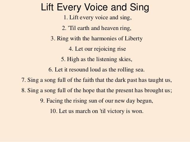 lift every voice and sing Lift every voice and sing 1 lift every voice and sing 2 lift every voice and singwords by james weldon johnson muisc by j rosamond johnson.