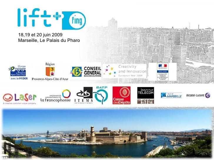 18,19 et 20 juin 2009  Marseille, Le Palais du Pharo