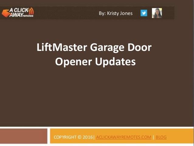 Liftmaster Garage Door Opener Updates Kristy Jones