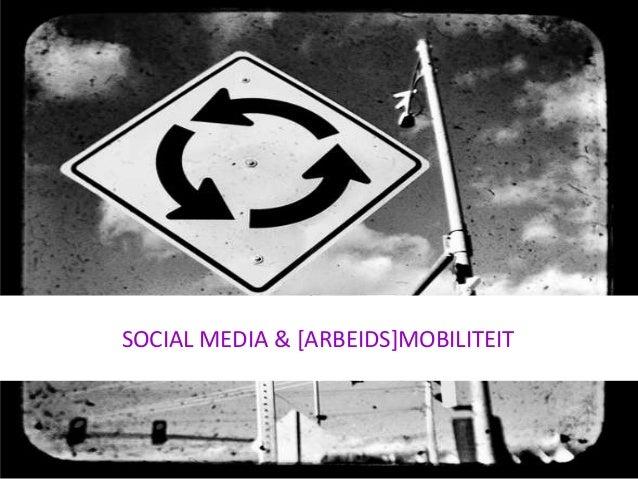 SOCIAL MEDIA & [ARBEIDS]MOBILITEIT