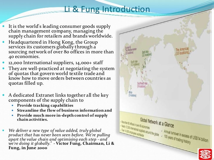 li fung case study Li & fung (trading) ltd case solution,li & fung (trading) ltd case analysis, li & fung (trading) ltd case study solution, li & fung, one of the largest export trading company in asia, working mainly as an agent to connect american and european manufacturers and sellers of shor.