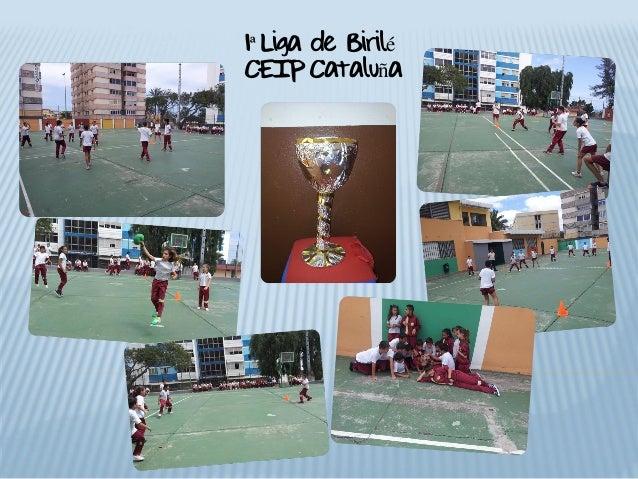 1ªLiga de BiriléCEIP Cataluña