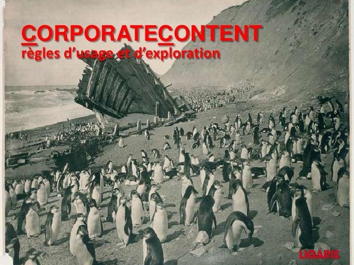 CoRPORATEContENT<br />règles d'usage et d'exploration<br />