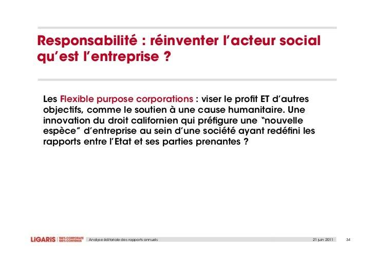 Responsabilité : réinventer l'acteur socialqu'est l'entrepriseLes Flexible purpose corporations : viserle profit ET d'autre...
