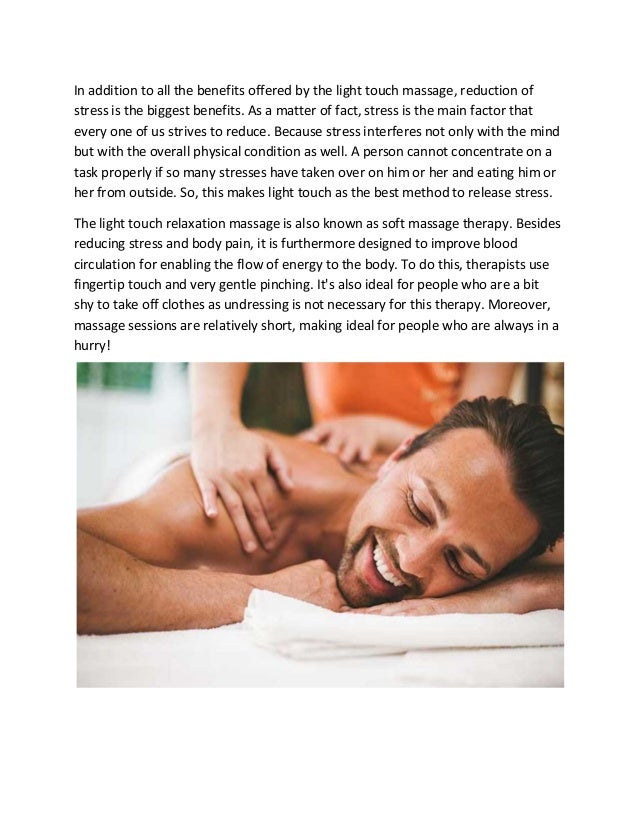 What Is Light Touch Relaxation Massage And What Are Its Greatest Bene