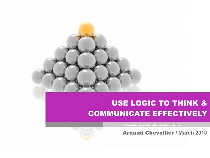 COMMUNICATE BETTER!                                                                                     (USING LOGIC)     ...