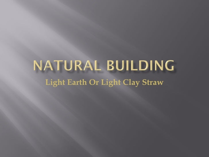 Light Earth Or Light Clay Straw